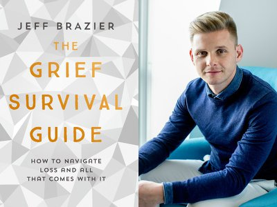 Why should I read Jeff Brazier's Grief Survival Guide?