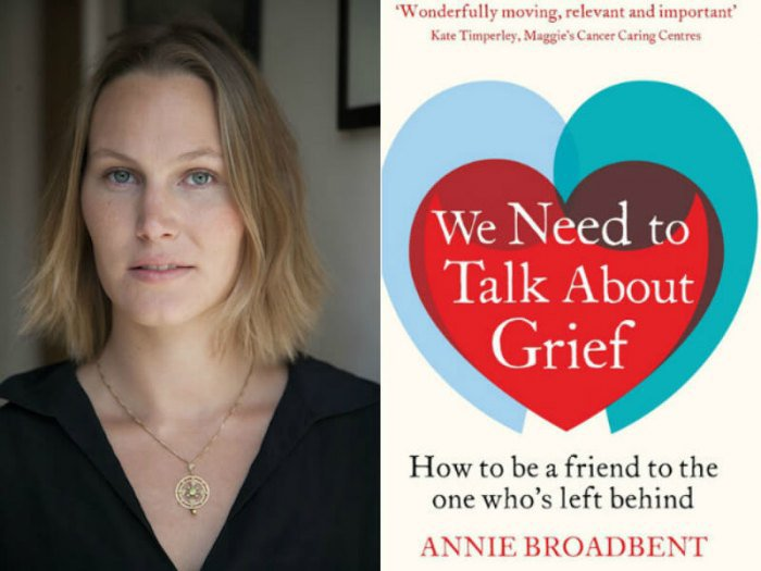 Annie Broadbent and her book, We Need to Talk About Grief