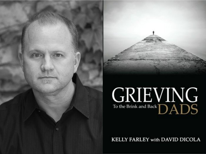 Kelly Farley and his book Grieving Dads: To the Brink and Back