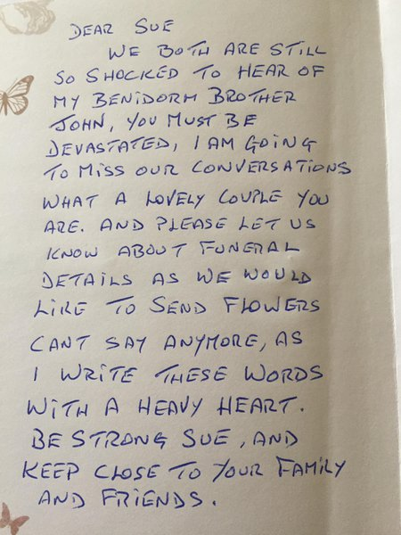 Letter received today from a lovely couple John and I used to meet up with every year in Benidorm.