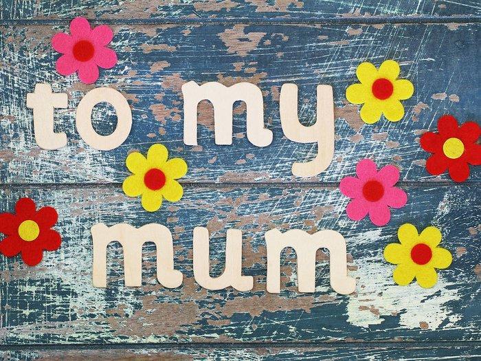 to my mum